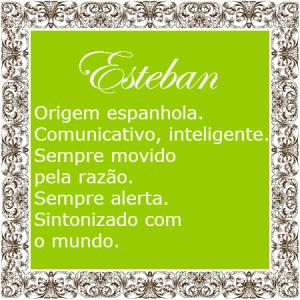 Esteban ou estevao