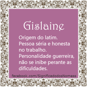 Significado do nome Gislaine