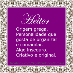 Significado do nome Heitor