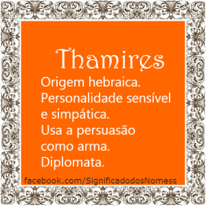 Significado do nome Thamires