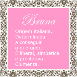 Significado do nome Bruna