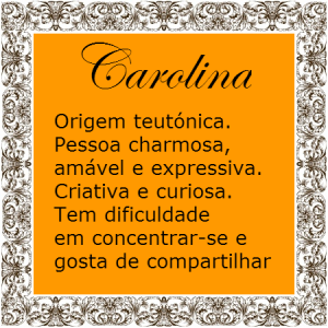 Significado do nome Carolina