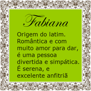 Significado do nome Fabiana