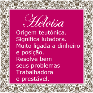 Significado do nome Heloisa