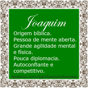 Significado do nome Joaquim