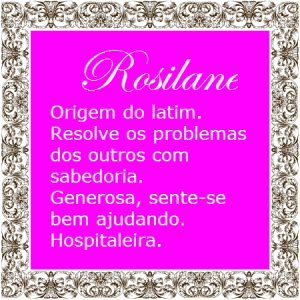 Significado do nome Rosilane