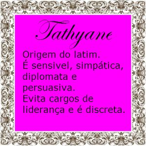 tathyane