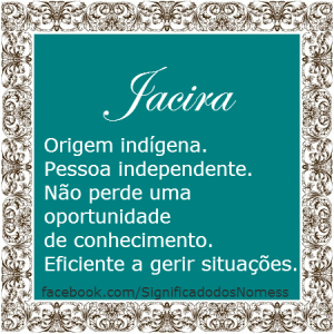 Significado do nome Jacira