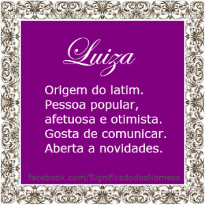 Significado do nome Luiza
