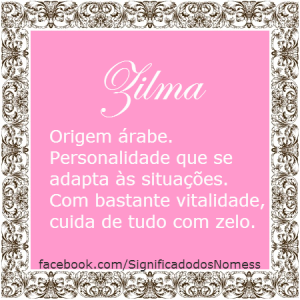 Significado do nome Zilma