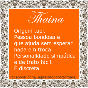 Significado do nome Thaina