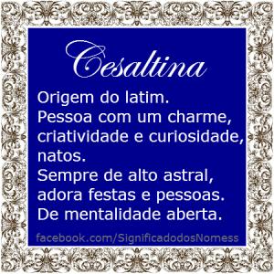 Significado do nome cesaltina