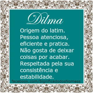 Significado do nome dilma