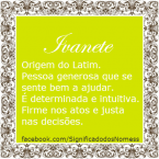 Significado do nome ivanete