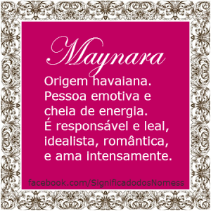 Significado do nome maynara