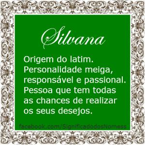 Significado do nome silvana